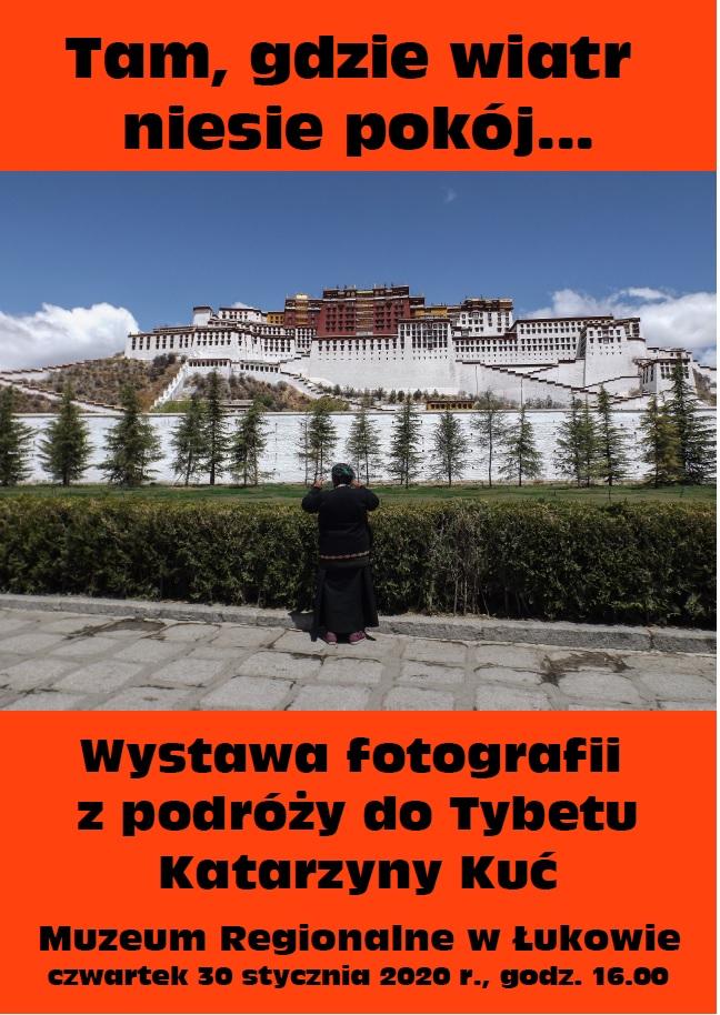 Wernisaż wystawy fotografii z podróży do Tybetu Katarzyny Kuć w Muzeum Regionalnym w Łukowie